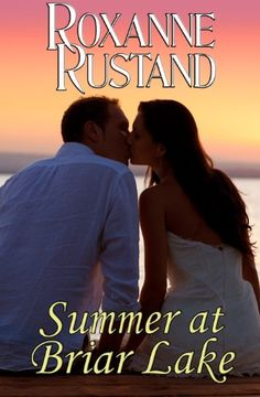 Summer at Briar Lake by Roxanne Rustand https://www.amazon.com/dp/B00HN0EH5Y/ref=cm_sw_r_pi_dp_x_sqBxybCMJYD90