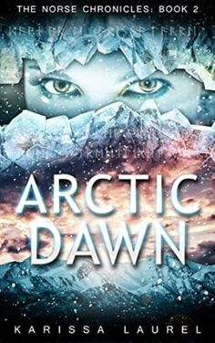 Tome Tender: Arctic Dawn by Karissa Laurel (The Norse Chronicle...