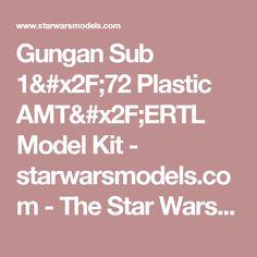 Gungan Sub 1/72 Plastic AMT/ERTL Model Kit - starwarsmodels.com - The Star Wars Model Kit Gallery