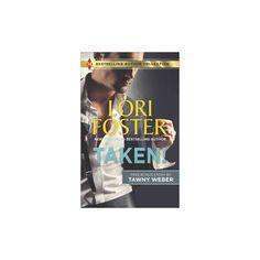 Taken! : A SEAL's Seduction (Paperback) (Lori Foster & Tawny Weber)