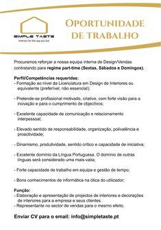 OPORTUNIDADE DE TRABALHO! A não perder!!  www.simpletaste.pt #simpletasteinteriors #emprego #trabalho #parttime #oportunidade #nãoperder #interiordesign #vendas