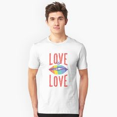 """""""Love is Love - LGBTQ"""" T-shirt by SchoomDesigns 