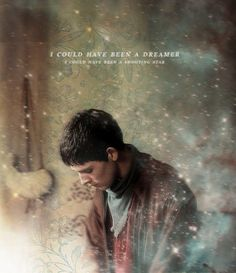 Merlin- love that you quote