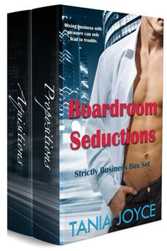 Boardroom Seductions by Tania Joyce. Sizzling hot and steamy romance bundle.