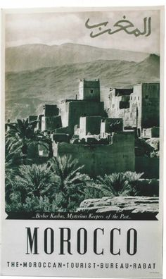 Chisholm Larsson Gallery has over Original Vintage Posters, spanning all genres. Visit Morocco, Morocco Travel, Travel Ads, Travel And Tourism, Tourism Poster, Retro Poster, Vintage Travel Posters, North Africa, Illustrations Posters
