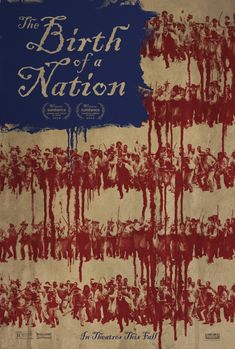 The Birth of a Nation gets a poster. Details and trailer here