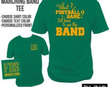 Band Shirt, Marching Band Tee, Funny Band T-Shirt, Band Mom, Band Dad, Band Girlfriend, Marching Band Fan Shirt, Custom Colors, Personalized