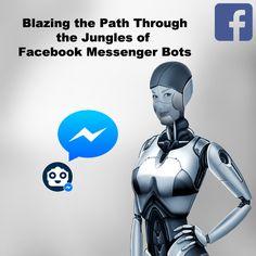 Blazing the Path Through the Jungles of  Facebook Messenger Bots  | Multilingual SEO Blog Advertising Strategies, Facebook Messenger, The Next Big Thing, Search Engine Optimization, Paths, Seo, Jungles, Artificial Intelligence, Superhero
