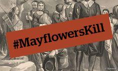 There are many Mayflowers – Mayflowers Kill - Survival International