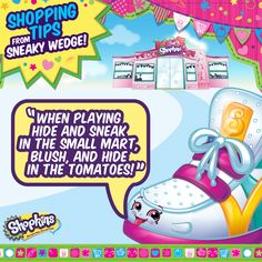 Sneaky Wedge has a sneaky shopping tip for you! #ShopkinsTips #SneakyWedge #ShopkinsFan #Shopkins #SeasonTwo #Shopping