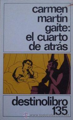 El cuarto de atrás de Carmen Martín Gaite