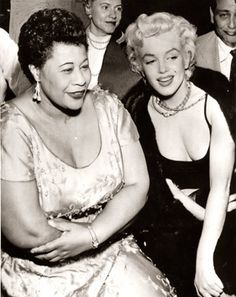 """I owe Marilyn Monroe a real debt…it was because of her that I played the Mocambo, a very popular nightclub in the '50s. She personally called the owner of the Mocambo, and told him she wanted me booked immediately, and if he would do it, she would take a front table every night...She was an unusual woman – a little ahead of her times. And she didn't know it."" -Ella Fitzgerald-"