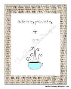 I need this framed by my coffee pot! Printable Scripture Printable Scripture Art by TwoFourFiveDesigns, $5.00