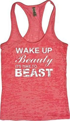 "Women's Workout Fitness Burnout Tank - ""Wake up Beauty Time to Beast"" Hand printed on incredibly soft, comfortable racerback terry tank, perfect for training at the gym, running, yoga, cross fit, etc."