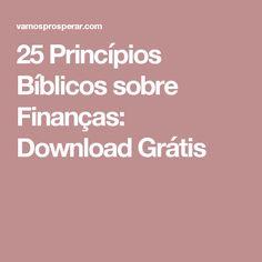 25 Princípios Bíblicos sobre Finanças: Download Grátis