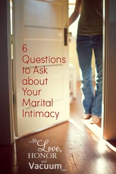 How are you doing with marital intimacy? Is sex frequent, fun, and fulfilling, or are you just going through motions? 6 questions to keep you on track.