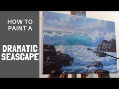 How to Paint a Dramatic Seascape in 5 Easy Steps Acrylic Painting Lessons, Painting Videos, Painting Techniques, Painting Tutorials, Painting Art, Seascape Paintings, Landscape Paintings, Beach Scene Painting, Art Basics
