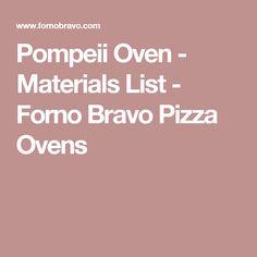 Pompeii Oven - Materials List - Forno Bravo Pizza Ovens