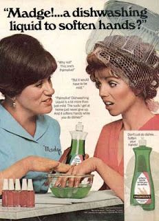 But Madge!....dishwashing liquid!