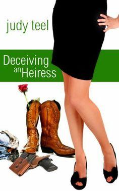 Deceiving an Heiress (Cinderella Heiresses) by Judy Teel, http://www.amazon.com/dp/B009SRXHJW/ref=cm_sw_r_pi_dp_u.aatb01SKN0P
