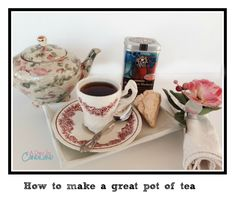 How to make a great pot of #tea