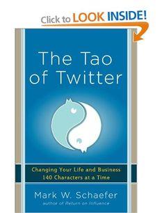 Mark Shaefer - The Tao of Twitter