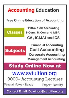 Accounting Education is a not-for-profit educational organization created by Prof. Vinod Kumar for helping you in accounting, finance and education. Corporate Accounting, Accounting Education, Accounting Classes, Cost Accounting, Financial Accounting, Free Education, Management, Study, Messages
