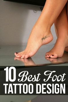 Best Foot Tattoo Designs – Our Top 10