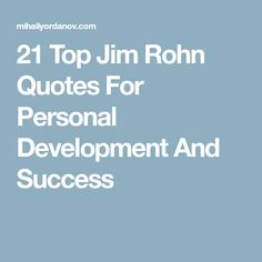 21 Top Jim Rohn Quotes For Personal Development And Success