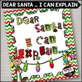 Dear Santa ... I Can Explain