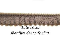 Bordure en dents de chat - instructions écrites ici : http://tricoti-tricoton-tricot-facile.blogspot.fr/2014/10/tuto-tricot-bordure-ourlet-dents-de-chat.html