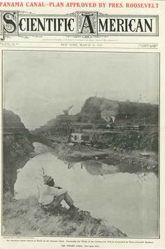 """Scientific American (1906) """"Panama Canal Plan approved by Pres. Roosevelt"""""""