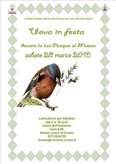 Museo Civico Cuneo - laboratorio didattico per bambini in occasione della Pasqua http://www.comune.cuneo.gov.it/news/dettaglio/periodo/2015/03/10/uova-in-festa.html