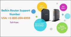 Belkin Router Support Number 1-8002046959 USA | Toll-Free Technical Help