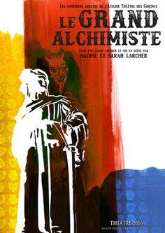 """""""Le Grand Alchimiste"""" Le Poinçonnet Cabaret Le Skarabet Impasse des Sablons Dimanche 25 Septembre 2016, 12h15"""