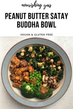 Vegan Peanut Butter Satay Buddha Bowl | Nourishing Yas - Simple Plant based Recipes  #veganfood #vegandinner #veganmains #buddhabowl #veganrecipes #buddhabowlrecipes #vegansatay #peanutbuttersatay #veganbowls #bowlfood #plantbasedrecipes
