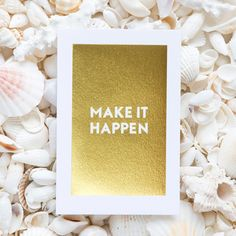 A 4 x 6 sparkling thick letterpress gold foil print will fire you up to make big things happen! This...