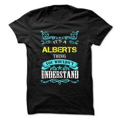 (Tshirt Top Tshirt Fashion) ALBERTS  Teeshirt of year   Tshirt For Guys Lady Hodie  SHARE and Tag Your Friend