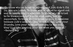 Words of wisdom from Gerard Way