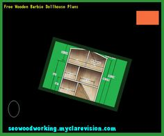Free Wooden Barbie Dollhouse Plans 192613 - Woodworking Plans and Projects!