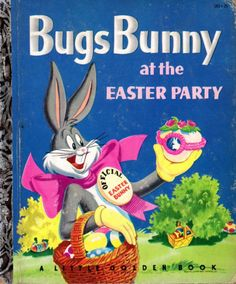 Vintage Holidays: 1950s Little Golden Book, Bugs Bunny at the EASTER PARTY