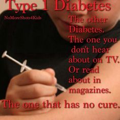 This is so true as well.....they don't make as big of deal about type 1 like they do type 2 and I think that's why people just think diet and exercise is a cure.....people need to be more aware of type 1 as well....