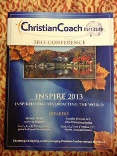 Christian Coach Institute 1st Annual Conference 2013 Lake Junaluska, North Carolina