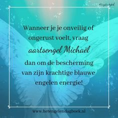 Aartsengel Michaël, leer deze krachtige engel kennen! Laws Of Life, Angel Quotes, I Believe In Angels, Greek Gods, I Feel Good, Spiritual Inspiration, Reiki, Life Is Beautiful, Chakra