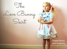 DIY Girls Clothes : The Love Bunny Skirt