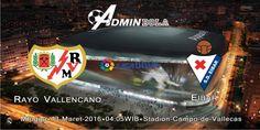 Prediksi Bola Rayo Vallecano vs Eibar 13 Maret 2016