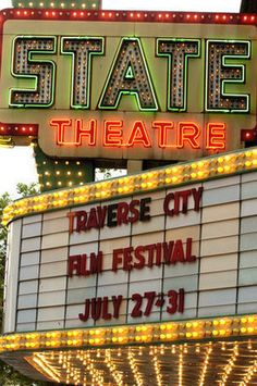The iconic State Theatre in Traverse City. The annual Traverse City Film Festival takes place in late July/early August each summer.