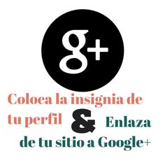 Aprende & Comparte: Tutorial: Enlaza tu blog con tu perfil de Google PLus y colocar tu perfil en el blog.
