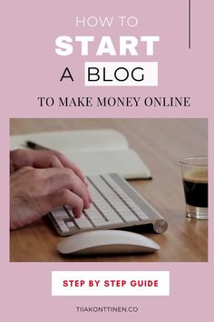 How to start a blog to make money online by Tiia Konttinen. Find out the step by step guide from my blog: www.tiiakonttinen.co #howtostartablog Make Money Blogging, Way To Make Money, Make Money Online, How To Create A Successful Blog, How To Start A Blog, Business Tips, Online Business, Blog Online, Blog Names