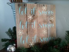 "Vintage Pallet Wood Christmas Sign. ""let it snow"" by TheCreativePallet, $37.00"